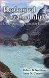 Ecological Sustainability, Robert B. Northrop and Anne N. Connor, 1466565128