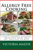 Allergy Free Cooking, Victoria Mazur, 1490535128