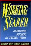 Working Scared, Kenneth N. Wexley and Stanley B. Silverman, 1555425127