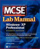 MCSE Windows XP Professional Lab Manual, Creary, Catherine, 0072225122