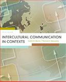 Intercultural Communication in Contexts, Martin, Judith N. and Nakayama, Thomas K., 0073385123
