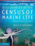 Discoveries of the Census of Marine Life : Making Ocean Life Count, Snelgrove, Paul, 0521165121