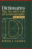 Dictionaries : The Art and Craft of Lexicography, Landau, Sidney I., 052178512X