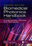 The Biomedical Photonics Handbook : Fundamentals, Devices, and Techniques, , 1420085123