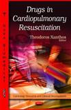 Drugs in Cardiopulmonary Resuscitation, Xanthos, Theodoros, 1611225124