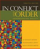 In Conflict and Order : Understanding Society, Eitzen, D. Stanley and Baca Zinn, Maxine, 0205625134