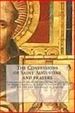 The Confessions of Saint Augustine and Prayers, Augustine Hippo, 1492325139