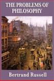 The Problems of Philosophy, Russell, Bertrand, 1604595132