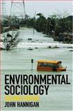Environmental Sociology, Hannigan, John, 0415355133