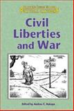 Civil Rights in Wartime, Nakaya, Andrea C., 0737725133