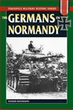 The Germans in Normandy, Richard Hargreaves, 0811735133
