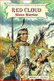 Red Cloud, William R. Sanford, 0894905139