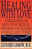 Healing with Love, Leonard Laskow, 0062505130