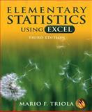 Elementary Statistics Using Excel, Triola, Mario F., 0321365135