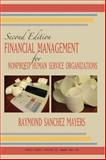 Financial Management for Nonprofit Human Service Organizations, Mayers, Raymond S., 0398075131