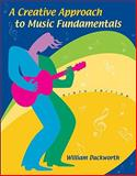 A Creative Approach to Music Fundamentals (Non Media Version), Duckworth, William M., II, 0495095133