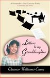 Letters to My Granddaughter, Eleanor Curry, 0595395139