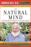 The Natural Mind, Andrew T. Weil, 0618465138