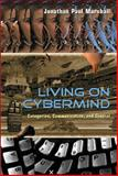 Living on Cybermind : Categories, Communication, and Control, Marshall, Jonathan Paul, 0820495131