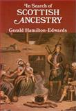 In Search of Scottish Ancestry, Hamilton-Edwards, Gerald, 0850335132