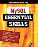 MySQL : Essential Skills, Horn, John and Michael, Grey, 0072255137