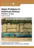 Major Problems in American History, Cobbs-Hoffman, Elizabeth and Gjerde, Jon, 0495915130