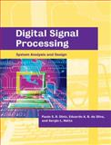 Digital Signal Processing : System Analysis and Design, Diniz, Paulo S. R. and da Silva, Eduardo A. B., 0521025133