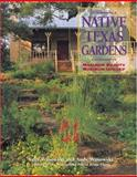 Native Texas Gardens, Andy Wasowski and Sally Wasowski, 0884155137