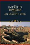 An Intrepid Traveller, Mark Jackson, 1466965134