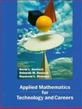 Applied Mathematics for Technology and Careers, Goetsch, David L. and Goetsch, Deborah M., 0133935132