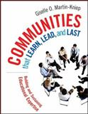 Communities That Learn, Lead, and Last : Building and Sustaining Educational Expertise, Martin-Kniep, Giselle O., 0787985139