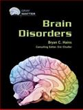 Brain Disorders, Hains, Bryan, 0791085139