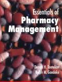 Essentials of Pharmacy Management, Tootelian, Dennis H. and Gaedeke, Ralph M., 0801665132