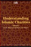 Understanding Islamic Charities, Alterman, Jon B. and Von Hippel, Karin, 0892065133