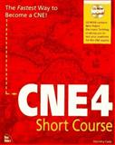 CNE 4 Short Course, New Riders Development Group Staff, 1562055135