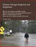 Climate Change Explored and Explained, Stephen Harvie, 0646535137