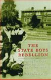 The State Boys Rebellion, Michael D'Antonio, 074324513X