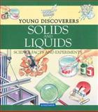 Solids and Liquids, David Glover, 0753455137
