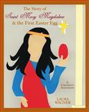 The Story of Saint Mary Magdalene, Laura Wagner, 1497325137