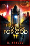 The Ship to Look for God, D. Krauss, 1499305133