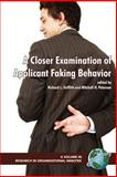 A Closer Examination of Applicant Faking Behavior, Griffith, Richard L., 159311513X
