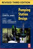Pumping Station Design, Jones, Garr M. and Sanks, Robert L., 1856175138