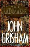 The Rainmaker, John Grisham, 0385475136
