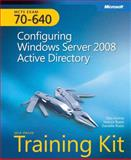 MCTS Self-Paced Training Kit (Exam 70-640) : Configuring Windows Server 2008 Active Directory, Holme, Dan and Ruest, Nelson, 0735625131
