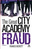 Great City Academy Fraud, Beckett, Francis, 0826495133