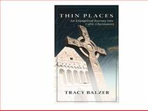 Thin Places, Tracy Balzer, 0891125132