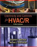 Electricity and Controls for HVAC-R, Sparkman, Bennie L. and Herman, Stephen L., 1401895131