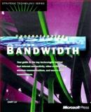 The Race for Bandwidth, Cary Lu, 157231513X