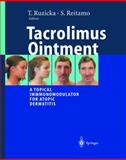 Tacrolimus Ointment : A Topical Immunomodulator for Atopic Dermatitis, , 3540435131