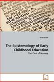 The Epistemology of Early Childhood Education, Torill Strand, 3639155130